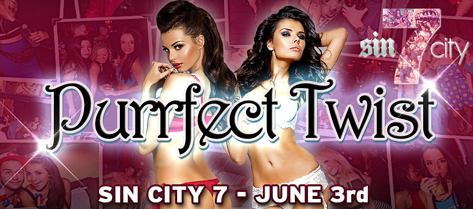 HOTEL TAKEOVER PURRFECT TWIST & SIN CITY 7