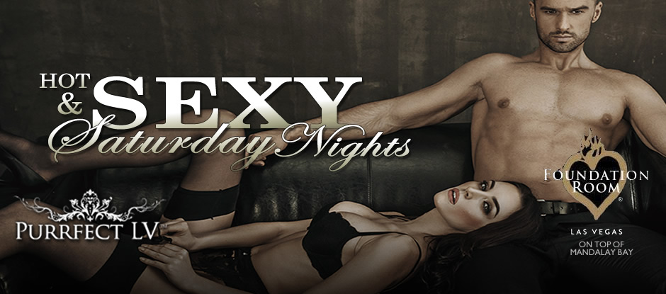 SEXY SATURDAYS @ FOUNDATION ROOM
